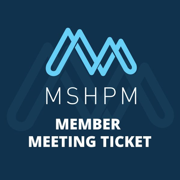 purchase mshpm member conference ticket